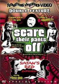 Scare Their Pants Off / Satan's Bed