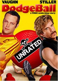 Dodgeball - A True Underdog Story (Unrated Edition)