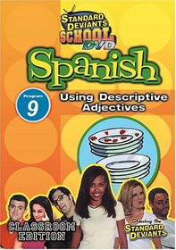 Standard Deviants School - Spanish, Program 9 - Using Descriptive Adjectives (Classroom Edition)