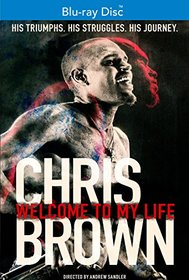 Chris Brown: Welcome to My Life [Blu-ray]