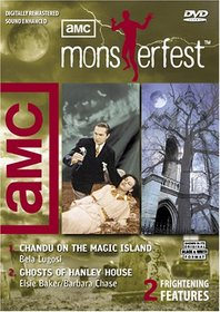 AMC Monsterfest: Chandu on the Magic Island/ Ghosts of Hanley House