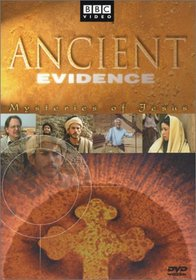 Ancient Evidence - Mysteries of Jesus