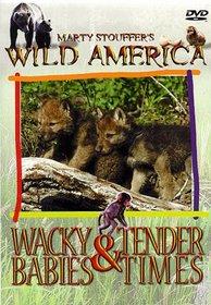 Wild America: Wacky Babies & Tender Times
