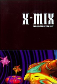 X-Mix: The DVD Collection, Part I