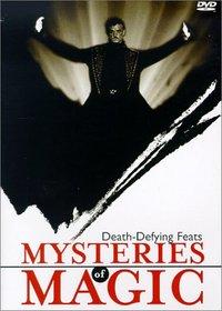 Mysteries of Magic, Vol. 3: Death-Defying Feats