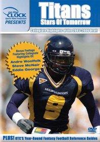On the Clock Presents: Titans - 2005 Draft Picks Collegiate Highlights