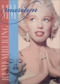 Marilyn Monroe: Remembering