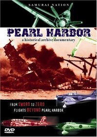 Samurai Nation: Pearl Harbor - A Historical Archive Documentary