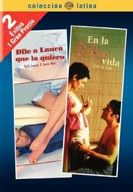 Dila a Laura Que La Quiero/En La Pu.. Vida