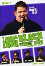 The Big Black Comedy Show, Vol. 4: Live From Los Angeles