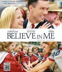 Believe in Me [Blu-ray]