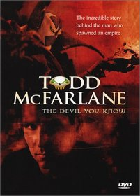 Todd McFarlane - The Devil You Know