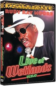 Rudy Ray Moore: Live at Wetlands, N.Y.C.