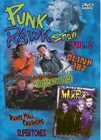 Punk Rawk Show, Vol. 2