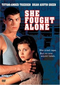 She Fought Alone (True Stories Collection TV Movie)