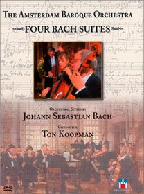 The Amsterdam Baroque Orchestra - Four Bach Suites