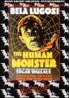 The Human Monster/Mystery Liner:Horror Classics, Vol. 7