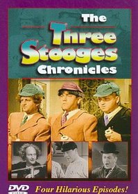 The Three Stooges: Chronicles