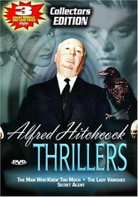 Alfred Hitchcock Thrillers - The Man Who Knew Too Much/Secret Agent/The Lady Vanishes