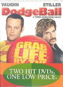 Dodgeball: A True Underdog Story/Stuck on You