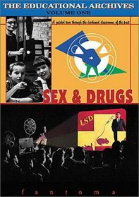 The Educational Archives, Vol. 1 - Sex & Drugs