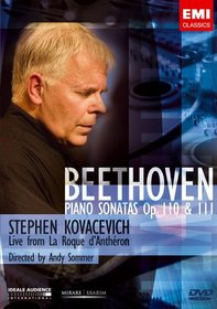 Stephen Kovacevich: Live From La Roque d'Antheron - Beethoven Piano Sonatas, Op. 110 & 111