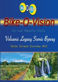 Bike-O-Vision Cycling Journey- Volcanic Legacy Scenic Byway (Widescreen DVD #12)