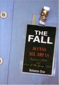 The Fall - Access All Areas: Punkcast 2004 and Live at the Garage 2002