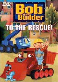 Bob the Builder - To the Rescue