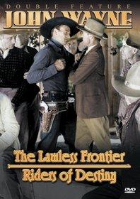 John Wayne, Set 2: Lawless Frontier/Riders of Destiny