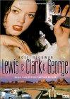 Lewis & Clark & George