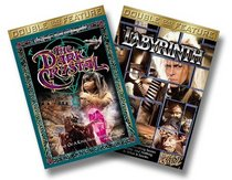 Labyrinth/The Dark Crystal