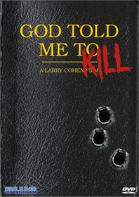 God Told Me To
