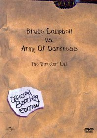 Bruce Campbell vs. Army Of Darkness - The Director's Cut (Official Bootleg Edition)
