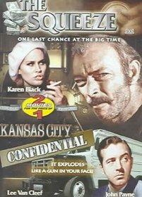 The Squeeze / Kansas City Confidential