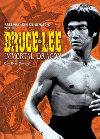 Bruce Lee - Immortal Dragon