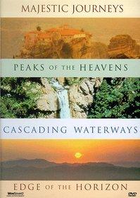 Majestic Journeys: Peaks of the Heavens/Cascading Waterways/Edge of the Horizon