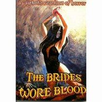 Brides Wore Blood