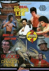The Real Bruce Lee / Blood Of The Dragon Peril