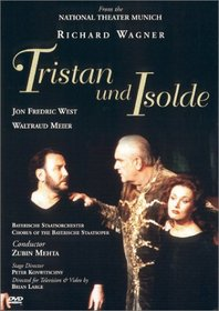 Wagner - Tristan und Isolde / Mehta, West, Meier, National Theatre Munich
