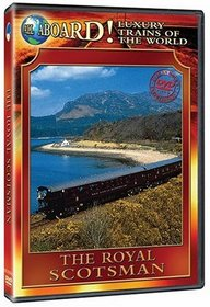 The Luxury Trains of the World: The Royal Scotsman