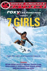 7 Girls (White Knuckle Extreme)