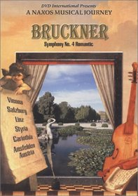 Bruckner Symphony No. 4 - A Naxos Musical Journey