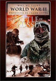 Why We Fight World War II - The Battle of Russia