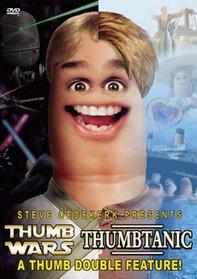 Thumb Wars/Thumbtanic