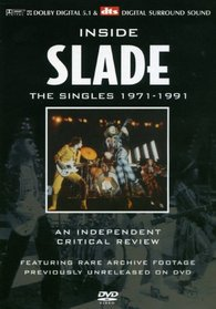 Inside Slade: A Critical Review - The Singles 1971-1991