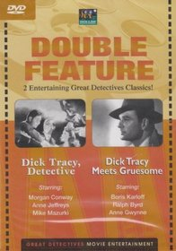 Dick Tracy, Detective / Dick Tracy Meets Gruesome