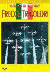 Rolling in the Sky: Frecce Tricolori