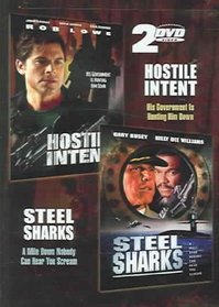 Hostile Intent/Steel Sharks