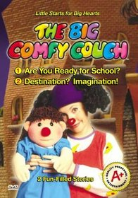 The Big Comfy Couch: Are You Ready for School?/Destination? Imagination!